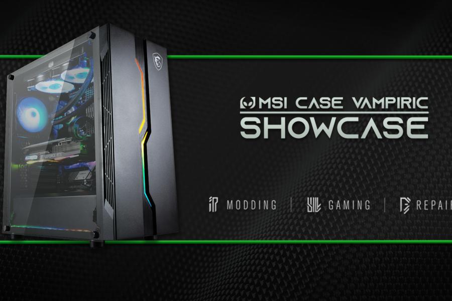 👽 MSI Case Vampiric showcase 👽